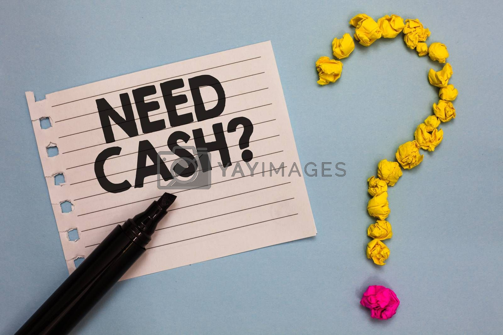 Word writing text Need Cash question. Business concept for asking someone if you need extra money or dont Paper marker crumpled papers forming question mark wooden background