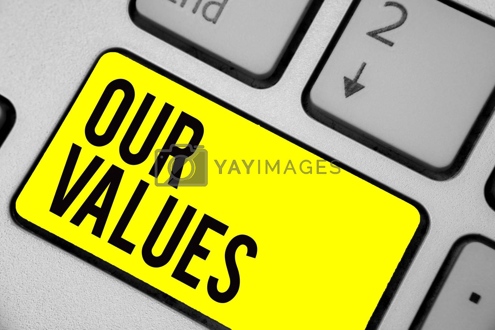 Word writing text Our Values. Business concept for list of morals companies or individuals commit to do them Keyboard yellow key Intention create computer computing reflection document