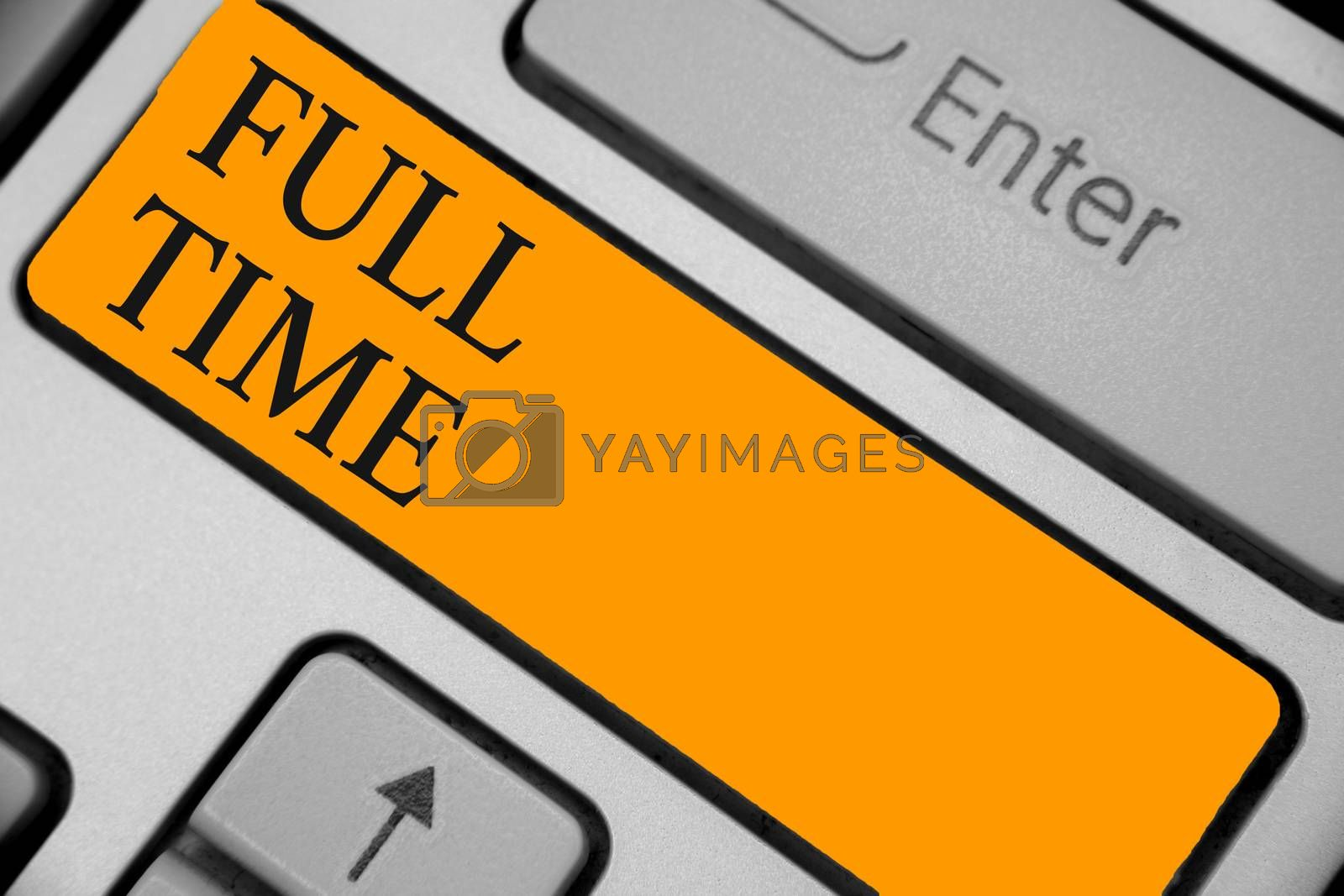 Word writing text Full Time. Business concept for working or operating the customary number of hours in a day Keyboard orange key Intention create computer computing reflection document
