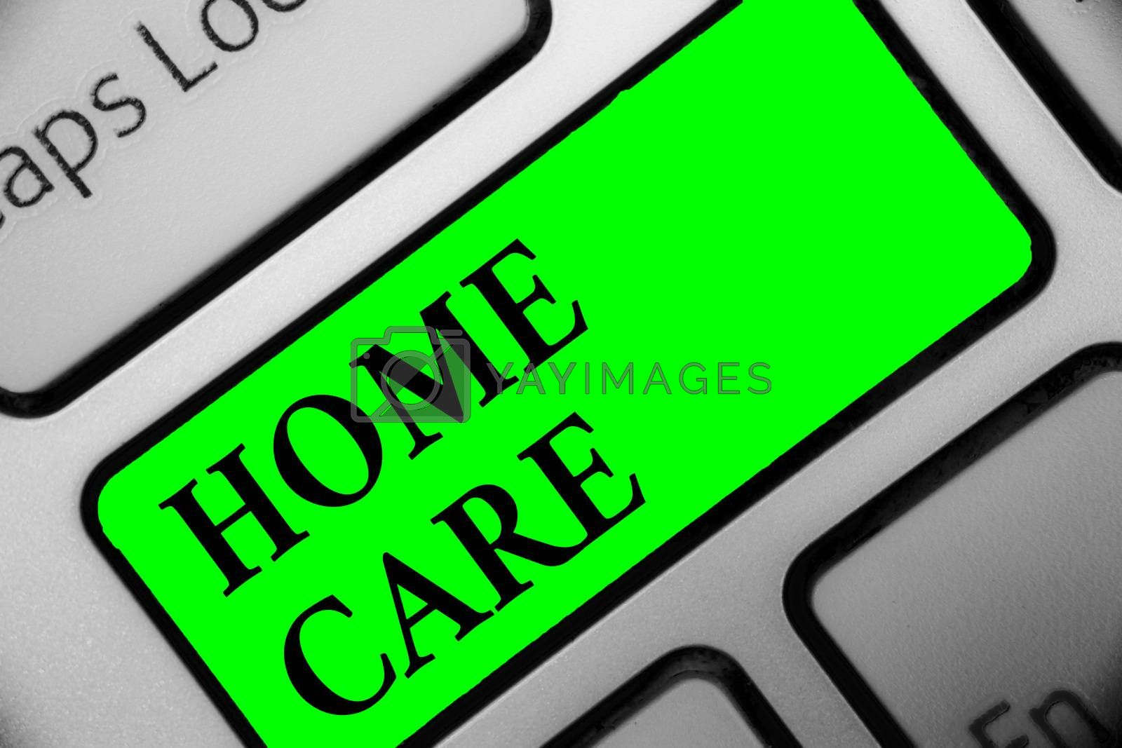 Handwriting text Home Care. Concept meaning Place where people can get the best service of comfort rendered Keyboard green key Intention create computer computing reflection document