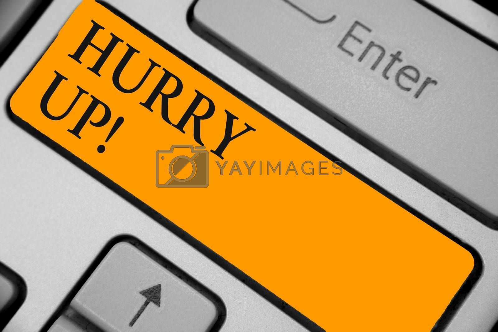 Word writing text Hurry Up. Business concept for To move,proceed,or act,with haste at the best of your speed Keyboard orange key Intention create computer computing reflection document