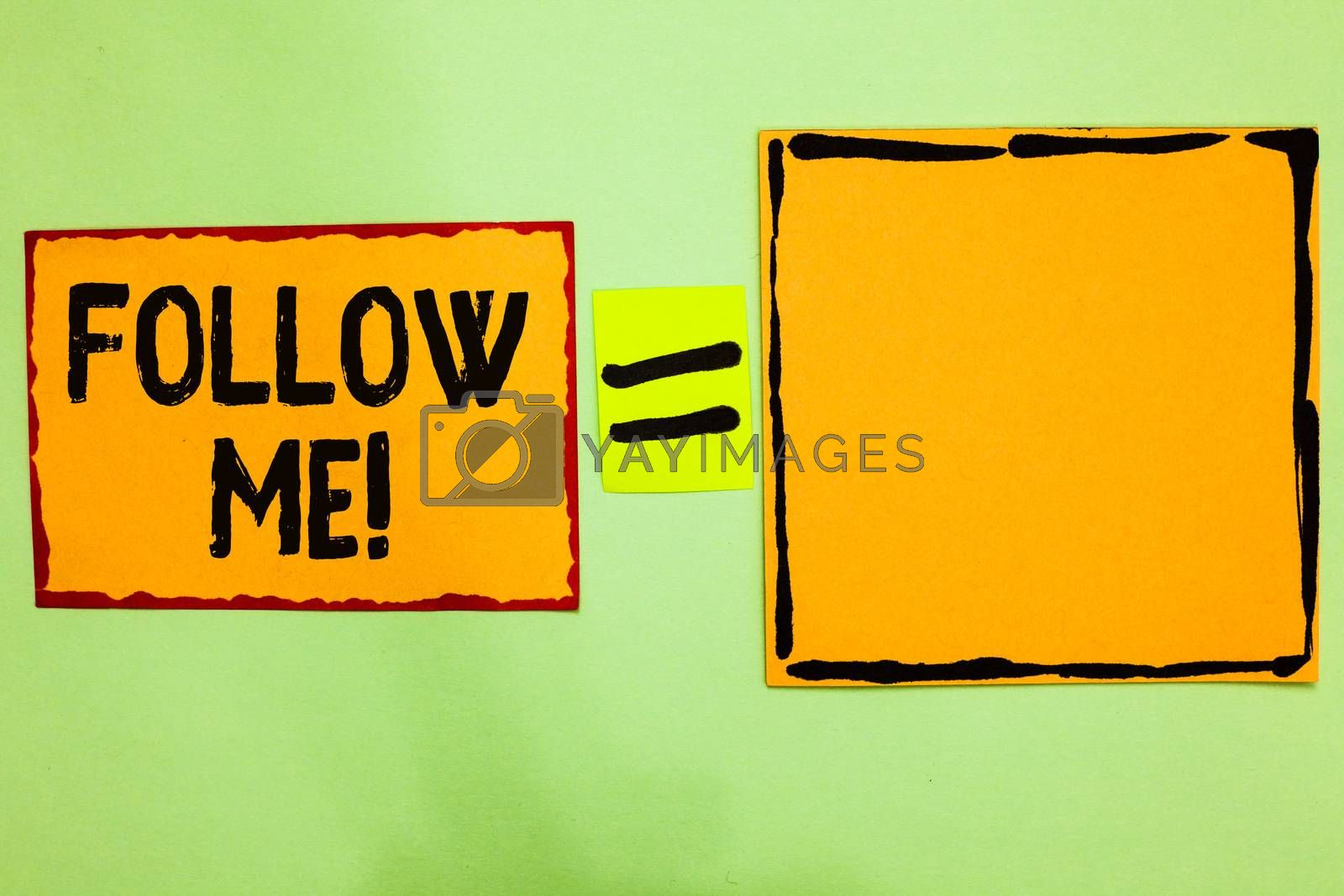 Writing note showing Follow Me. Business photo showcasing Inviting a person or group to obey your prefered leadership Orange paper notes reminders equal sign important messages to remember