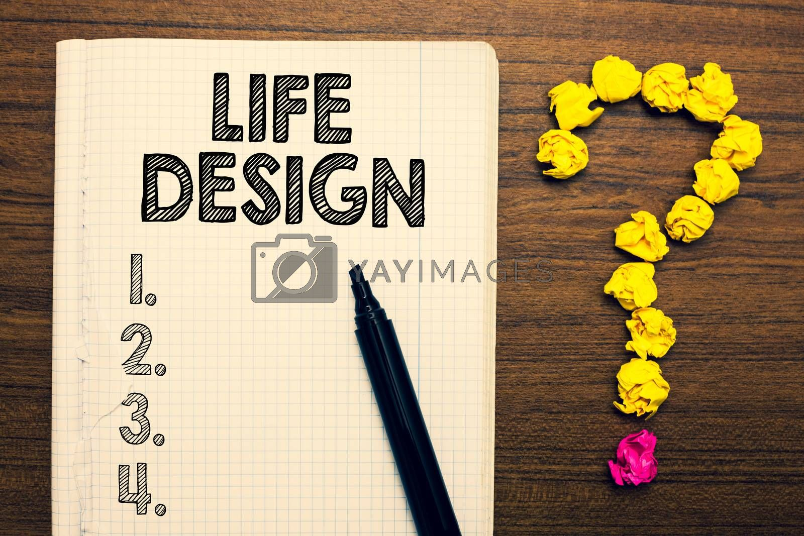Word writing text Life Design. Business concept for balance how you live between work family and entertaining Notebook marker crumpled papers forming question mark wooden background. by Artur Szczybylo