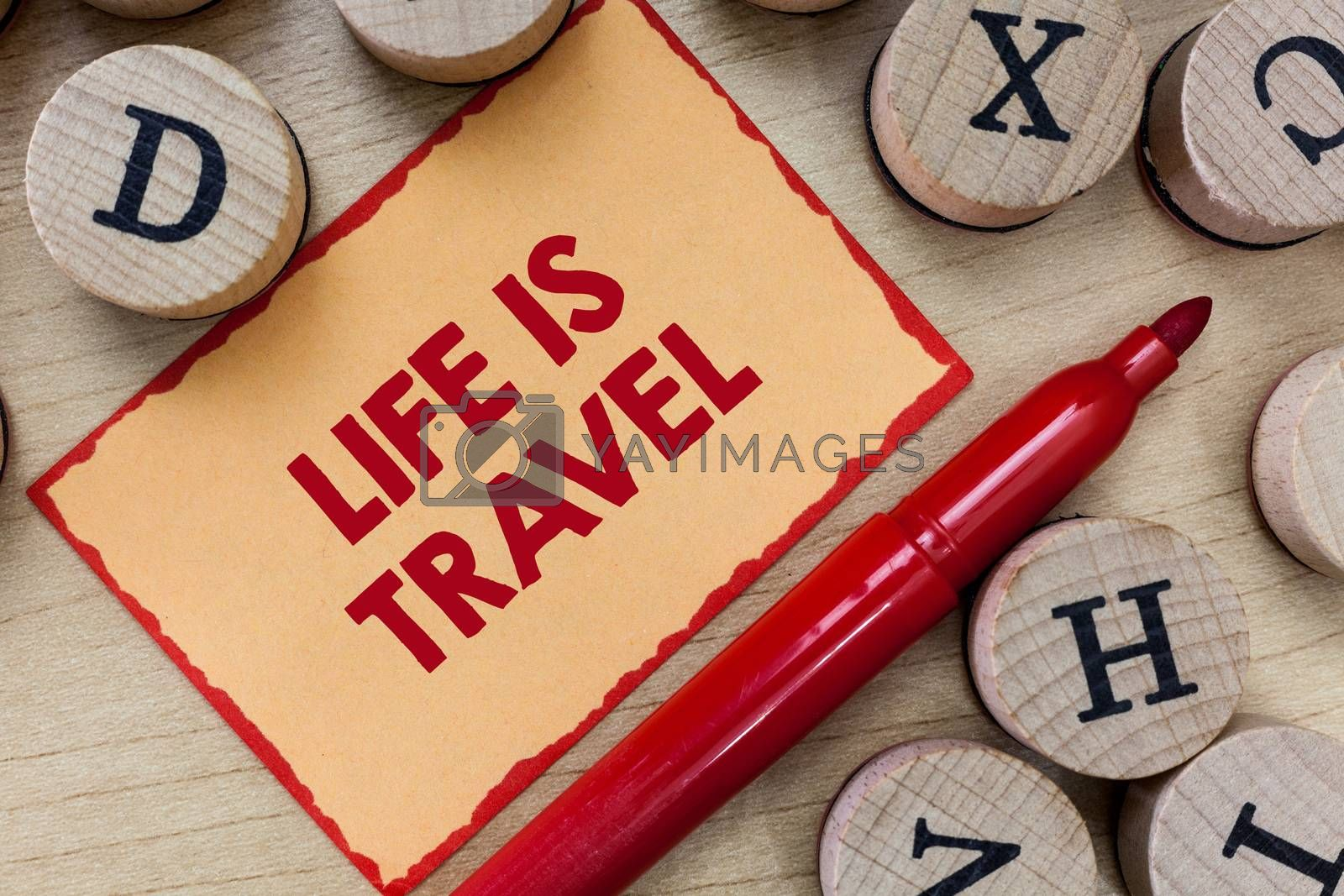 Text sign showing Life Is Travel. Conceptual photo Exposure to the diversity Tourism Promoting Landmarks.