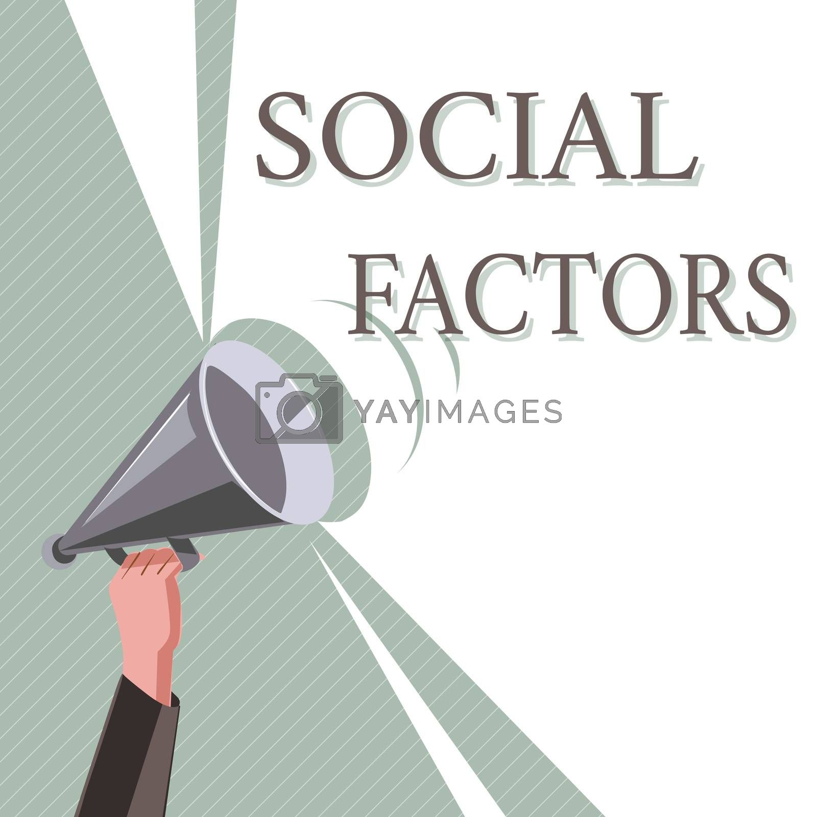 Writing note showing Social Factors. Business photo showcasing Things that influences lifestyle Cultural Differences.