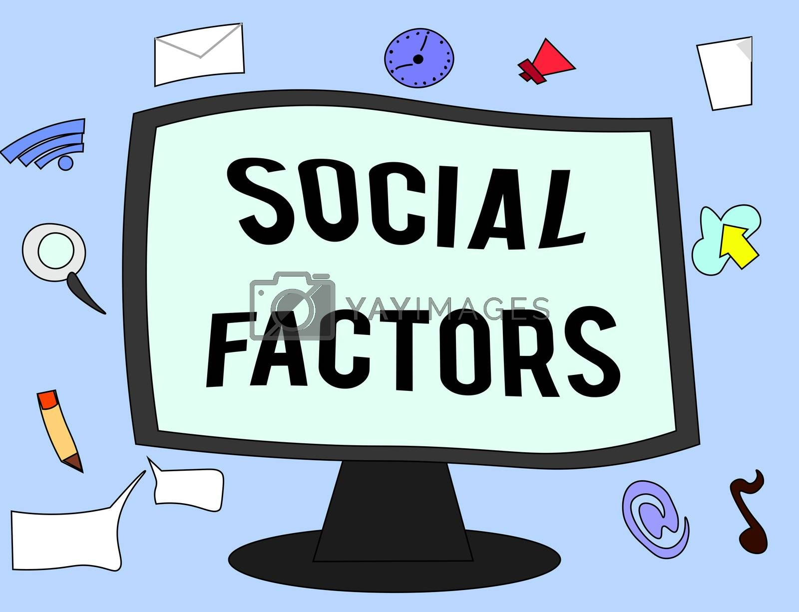 Handwriting text Social Factors. Concept meaning Things that influences lifestyle Cultural Differences.