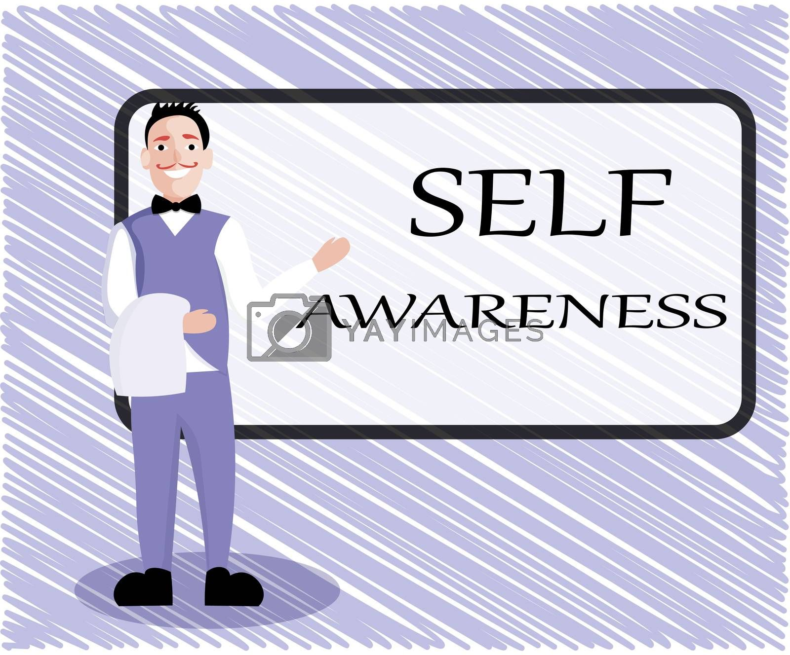 Text sign showing Self Awareness. Conceptual photo Consciousness of a person towards a situation or happenings.