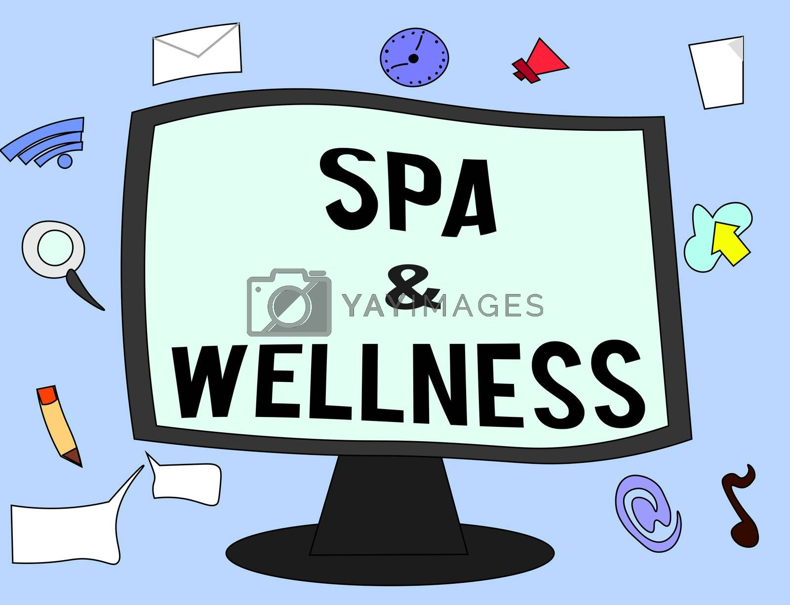 Handwriting text Spa and Wellness. Concept meaning Place where people go to improve their health Relaxation.