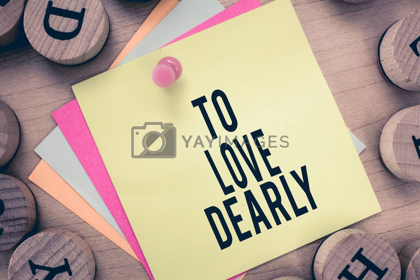 Text sign showing To Love Dearly. Conceptual photo Love someone very much in the more humble way and aimlessly by Artur Szczybylo