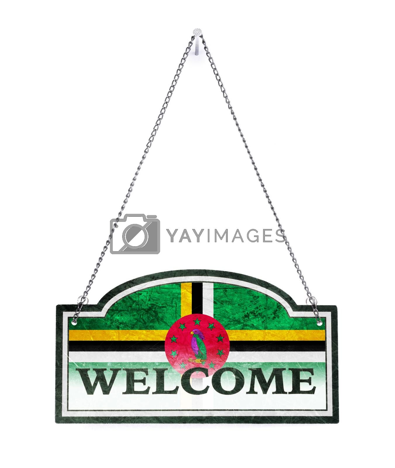 Dominica welcomes you! Old metal sign isolated by michaklootwijk