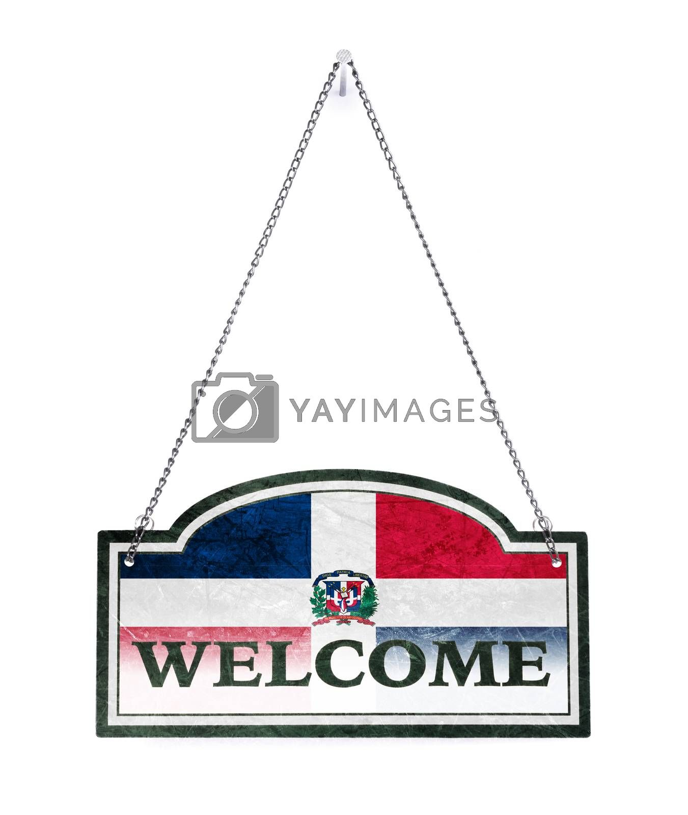 Dominican Republic welcomes you! Old metal sign isolated by michaklootwijk