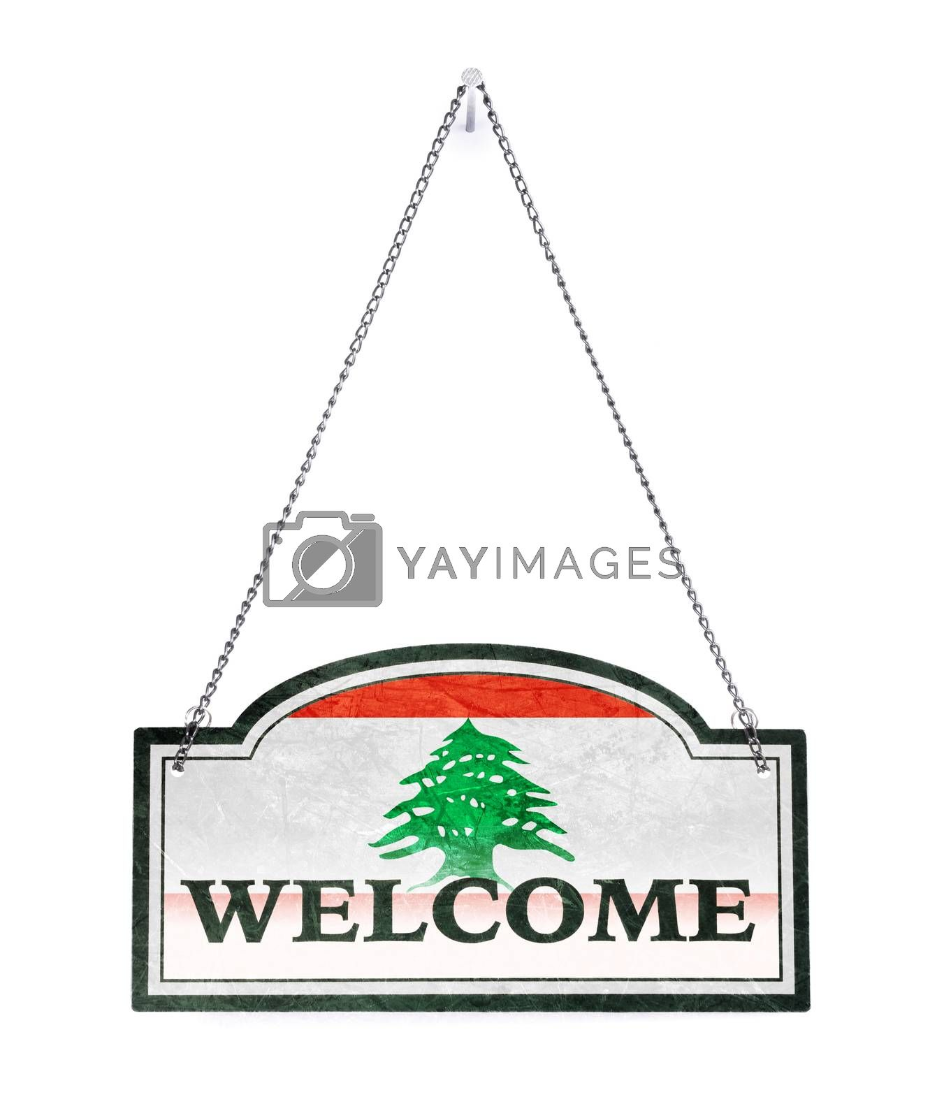 Libanon welcomes you! Old metal sign isolated by michaklootwijk