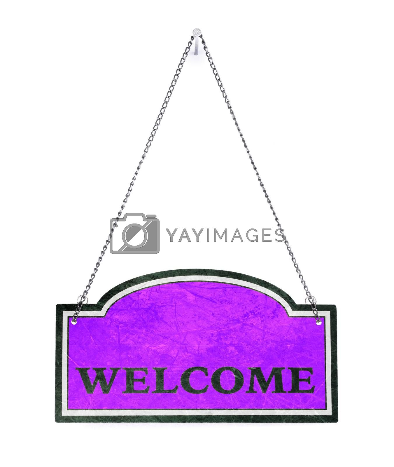 Be welcome! Old metal sign isolated by michaklootwijk