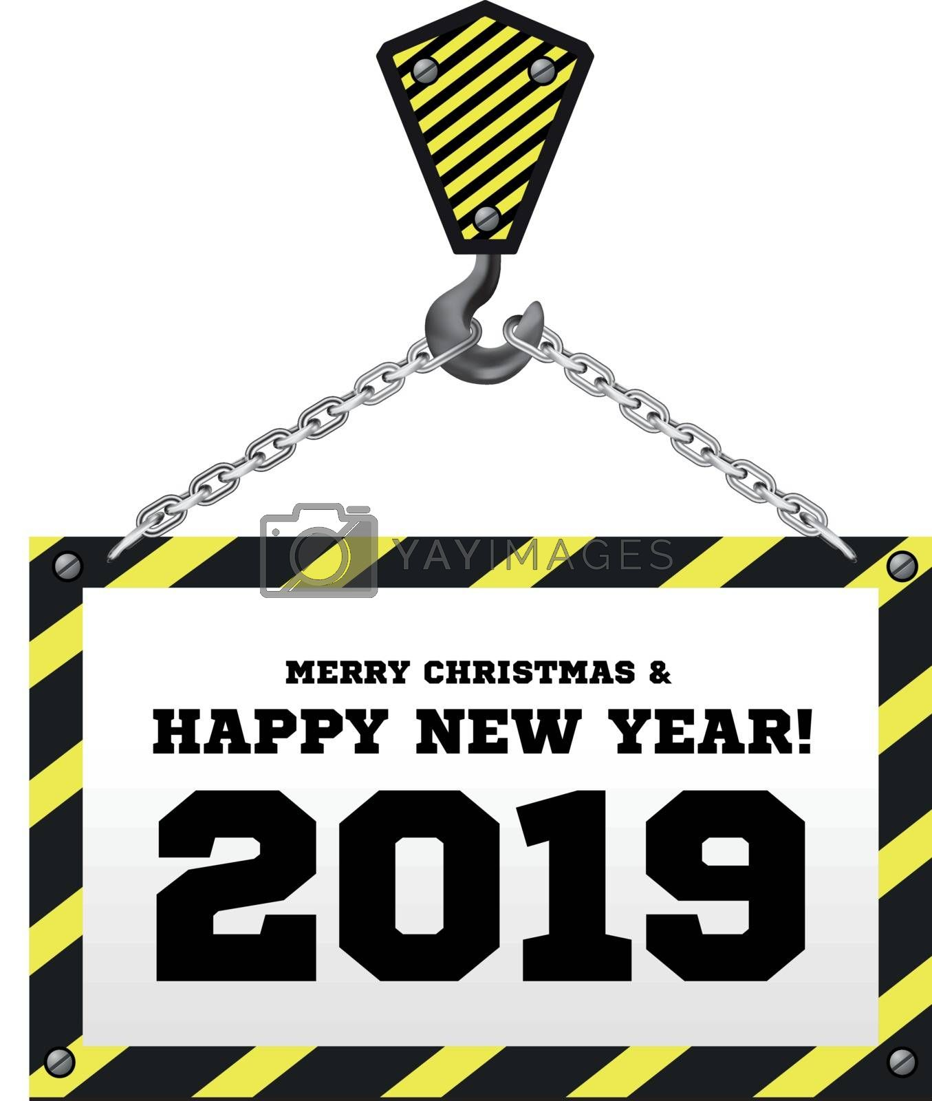 Congratulations to the New Year 2019 on the background of a construction crane. Vector illustration