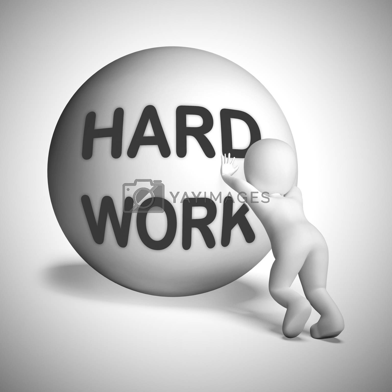 Hard work ball rolled uphill means perseverance and a tough job. Physical exertion or manual labour - 3d illustration