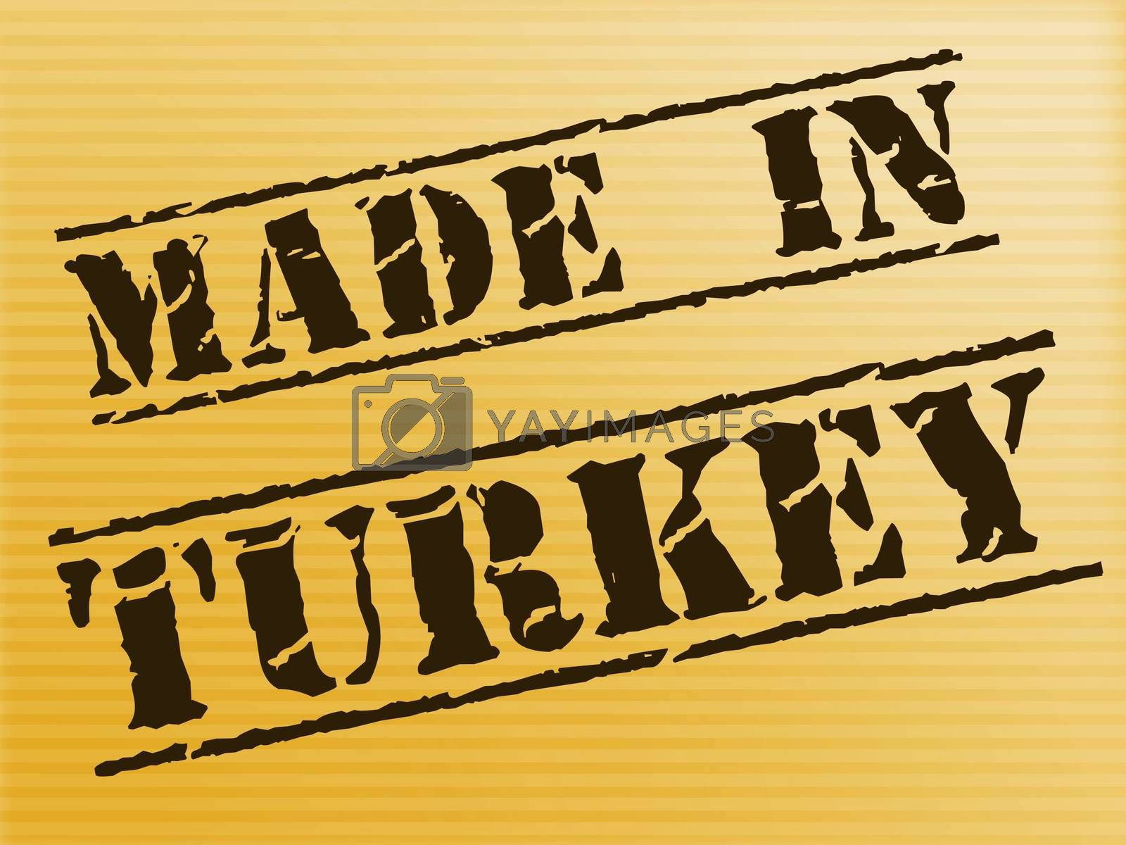 Made in Turkey stamp shows Turkish products produced or fabricated. Quality patriotic exports for international trade - 3d illustration