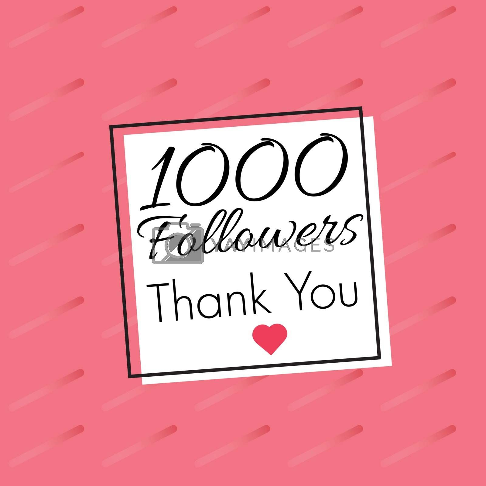 Thank you for 1000 followers congratulation card design.