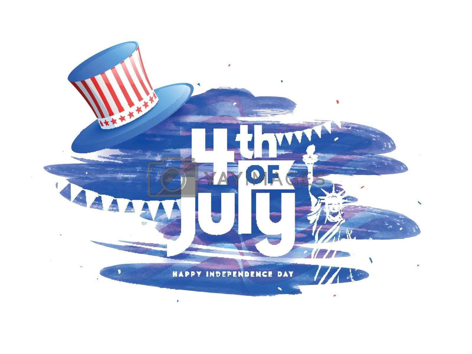 4th Of July text with uncle sam hat on brush stroke background for Happy Independence Day celebration. Banner or poster design.