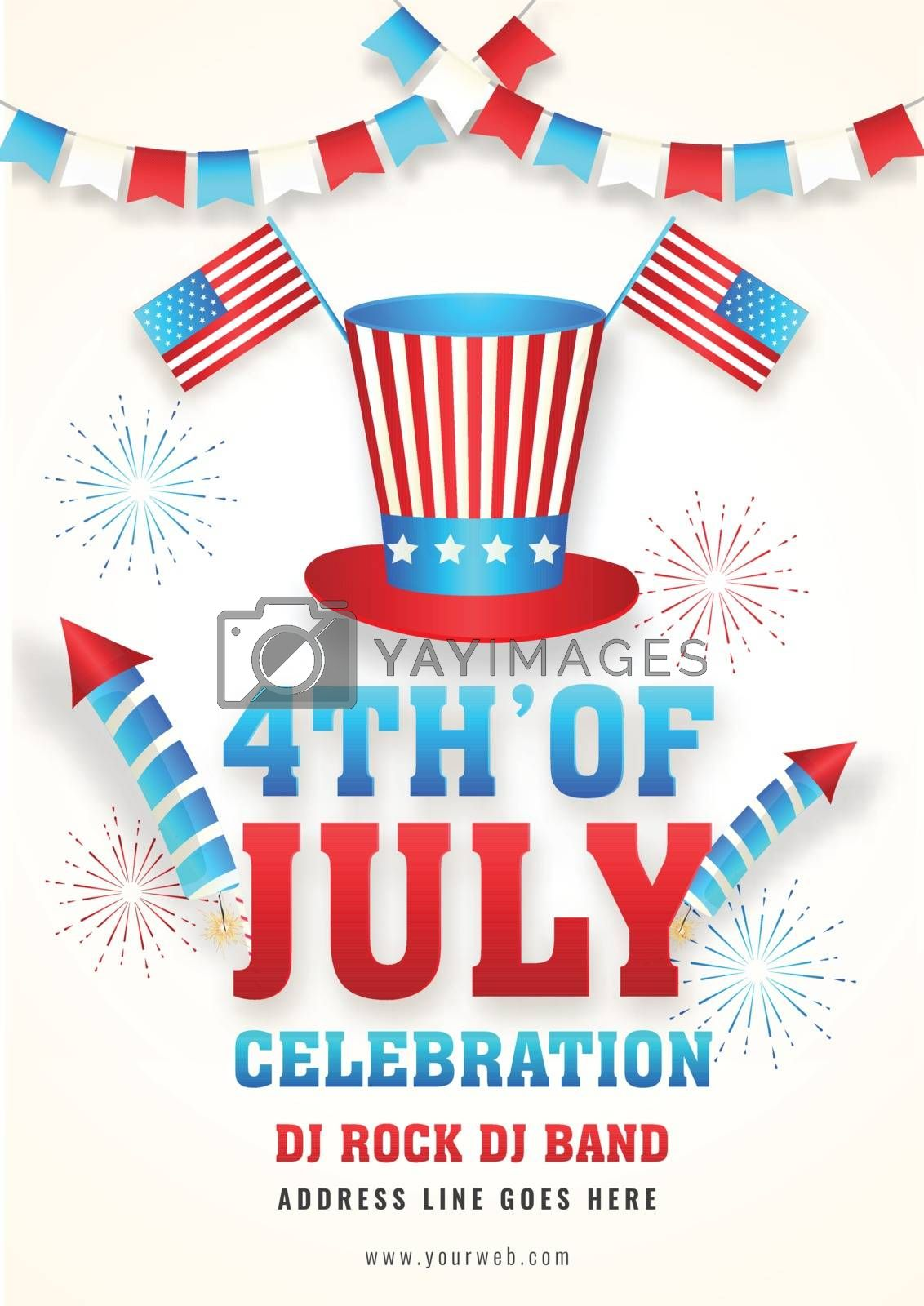 4th Of July Celebration template or flyer design with illustration of uncle sam hat and American Flags.