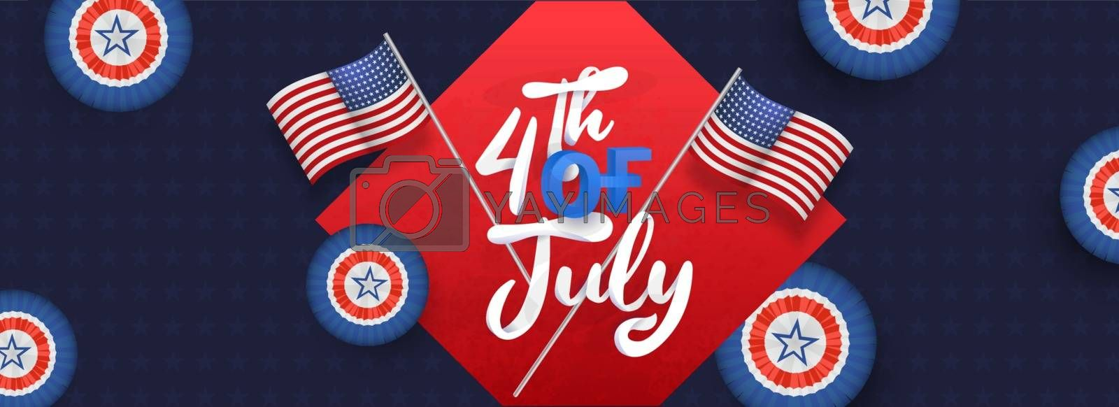 4th of july Independence day celebration header or banner design decorated with National flags and badges in USA color.