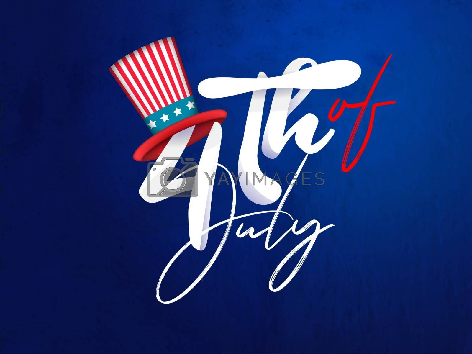 Calligraphy text 4th of july with uncle sam hat on shiny blue background.