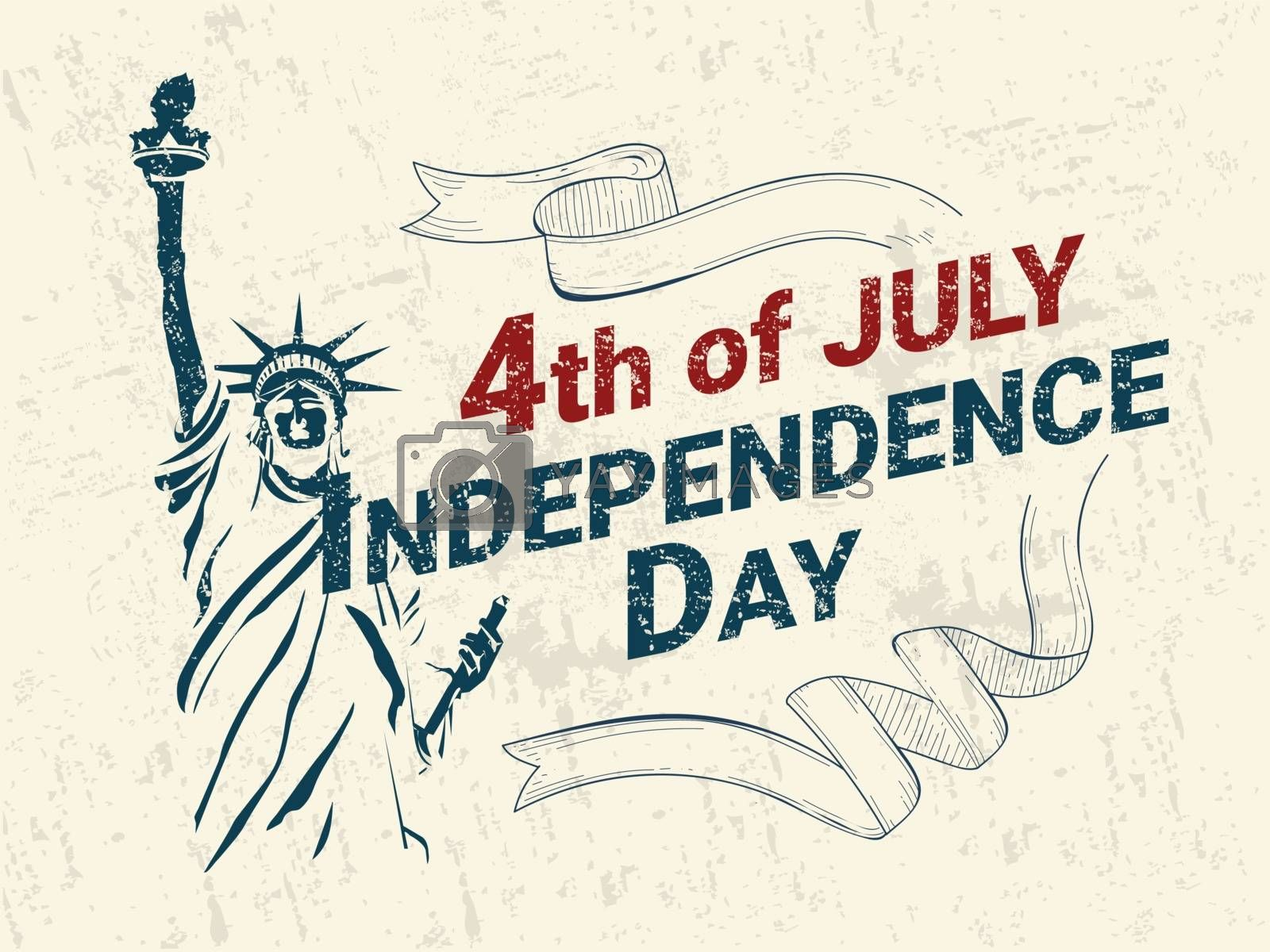 Retro style 4th of July Independence Day poster or banner design with doodle Statue of liberty on grunge background.
