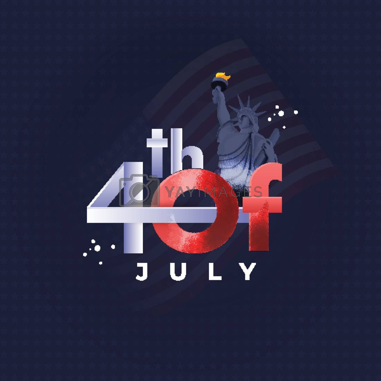 4th Of July text with Statue of liberty on blue star pattern background for Independence Day celebration. Can be used as poster or template design.