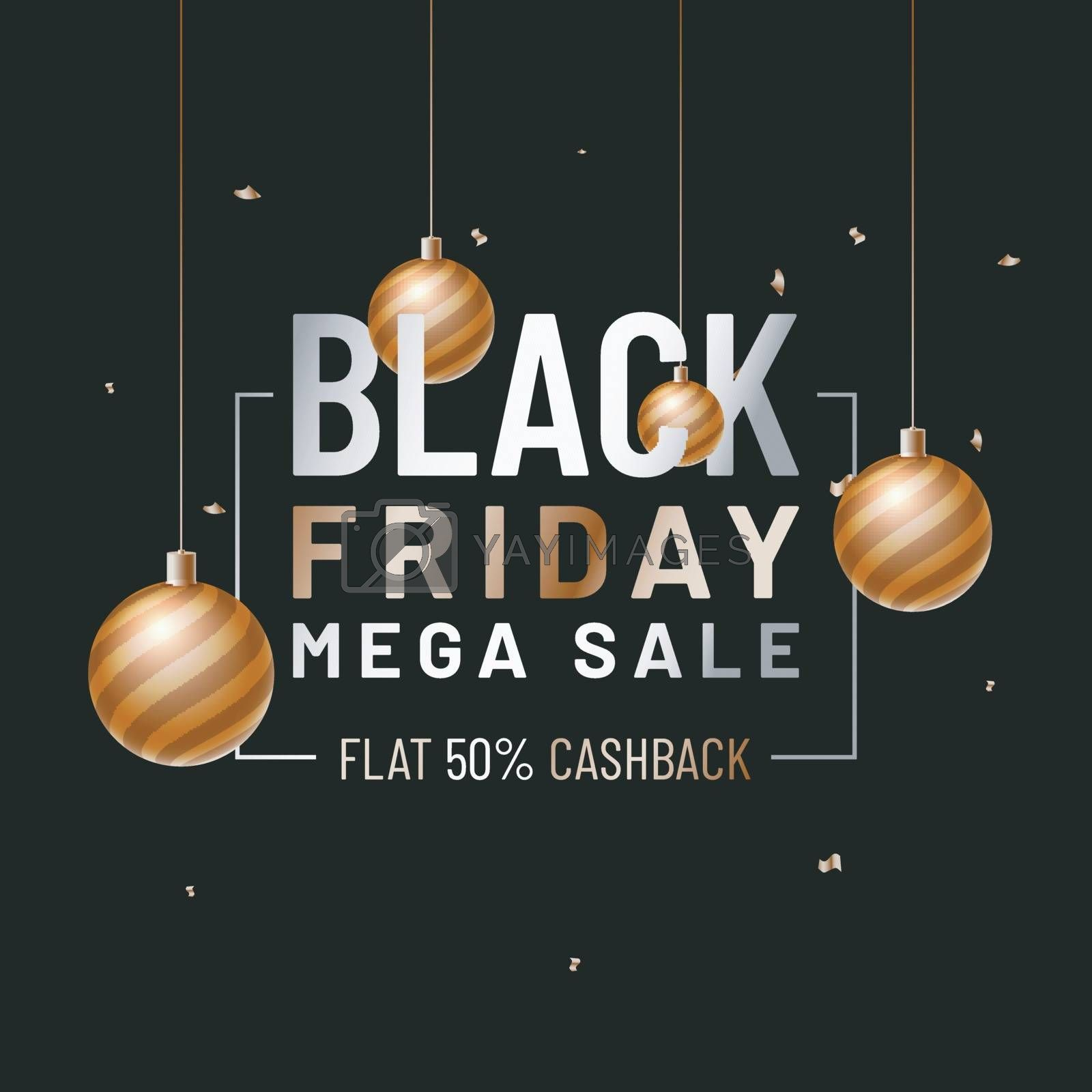 Advertisement Poster or Banner Design with 50% Cashback Offer, Decorated with hanging baubles for Black Friday Mega Sale.