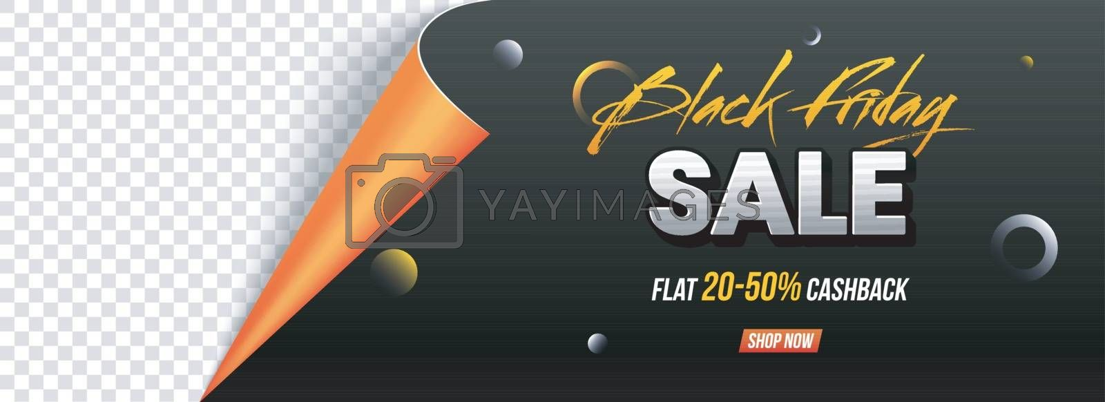 Curled paper style, Sale header or banner design with 20-50% Cashback on Black Friday sale with space for your product image.