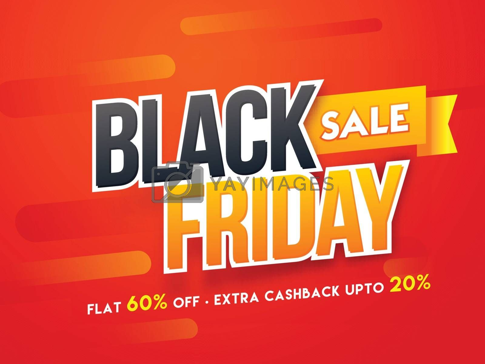 Sticker style text Black Friday with flat 60% and extra 20% discount offer on glossy red background. Advertising poster or template design.