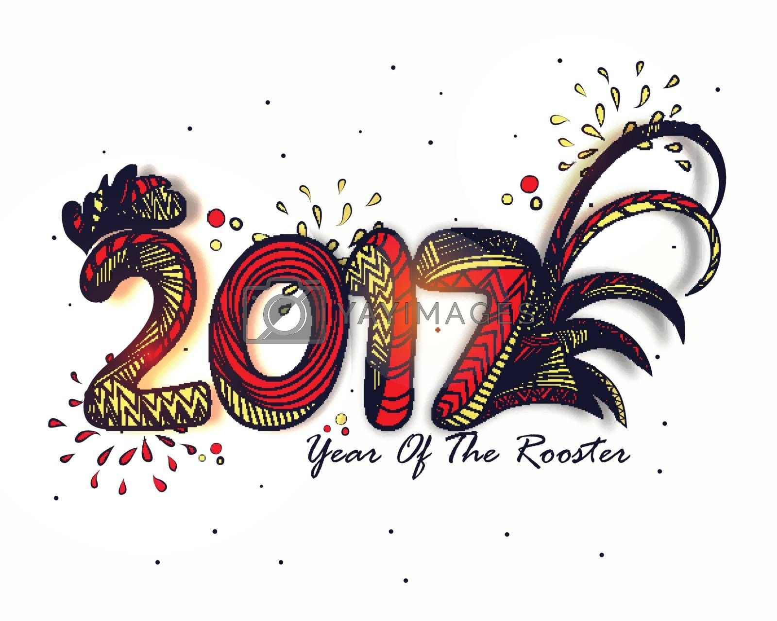 Creative Text 2017 on white background for Year of the Rooster celebration.