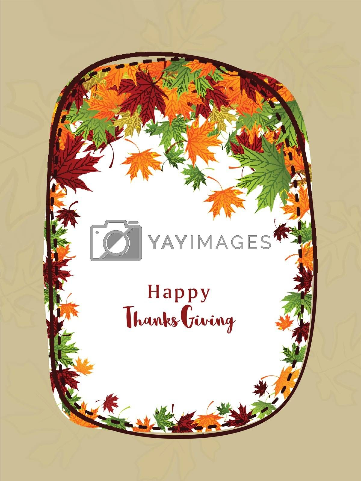 Colorful maple leaves decorated background. Elegant greeting card design with space for your wishes. Vector illustration for Happy Thanksgiving Day celebration.
