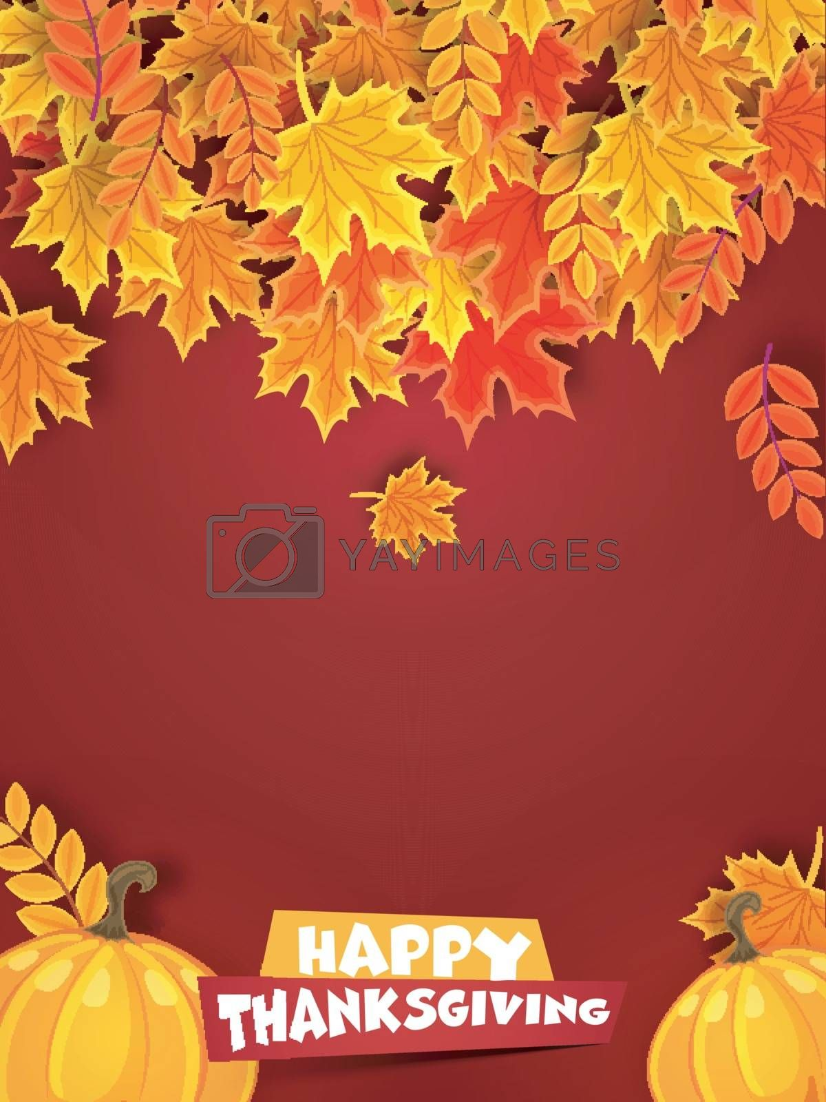 Creative  maple leaves and pumpkins decorated background, Can be used as greeting card or invitation card design for Happy Thanksgiving Day celebration.