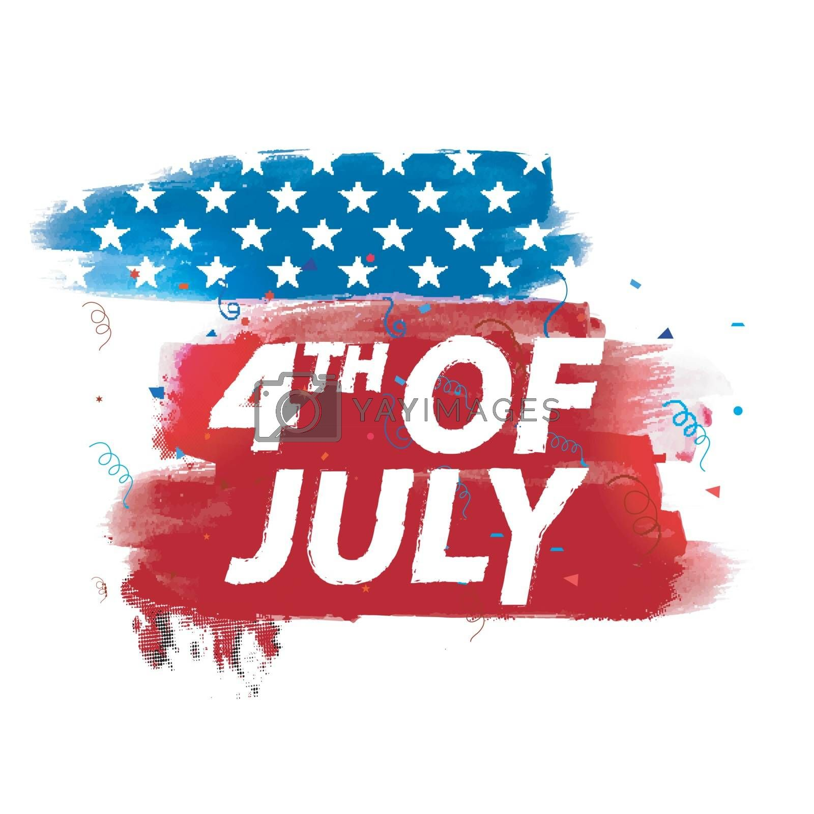 4th of July text on abstract brush strokes, Creative American Flag colors background for Independence Day celebration.