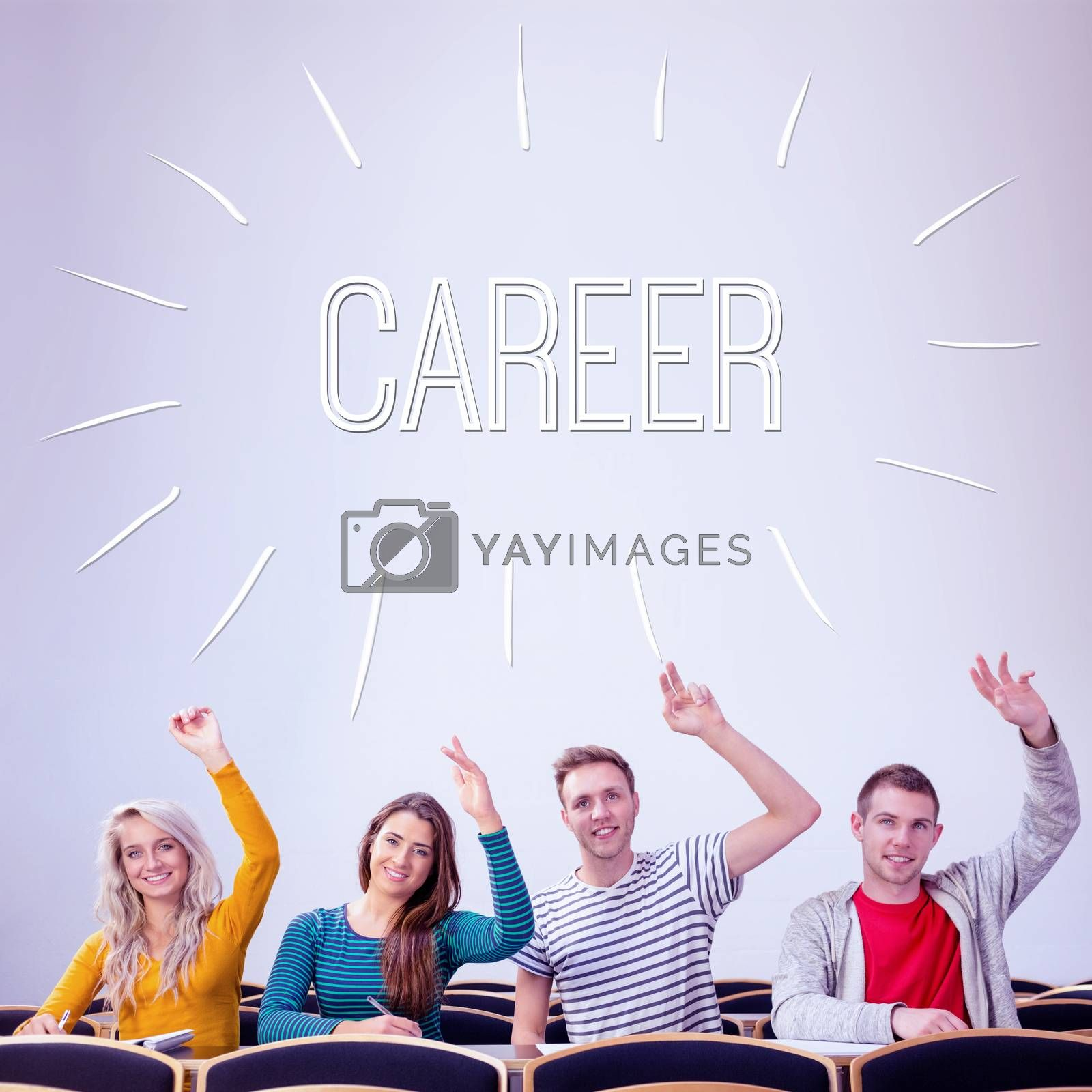 Career against college students raising hands in the classroom by Wavebreakmedia