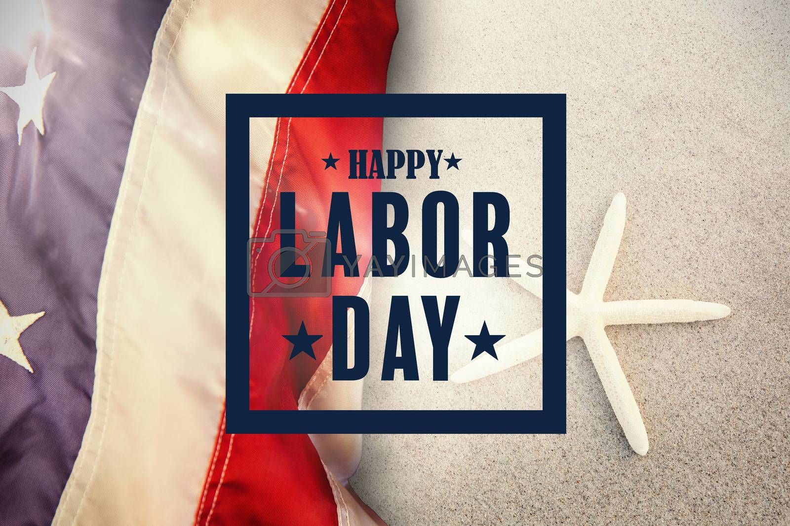 Composite image of composite image of happy labor day poster by Wavebreakmedia