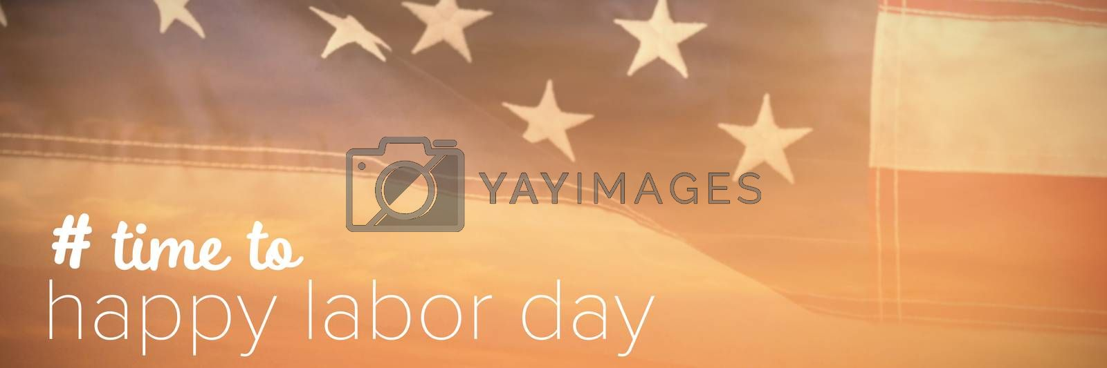 Composite image of digital composite image of time to happy labor day text by Wavebreakmedia