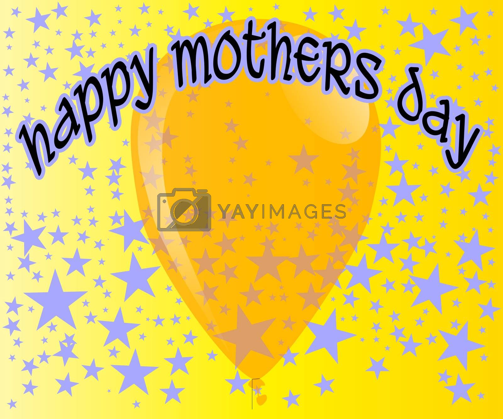 A large yellow balloon with the text 'Happy Mothers Day' with a background of fading stars