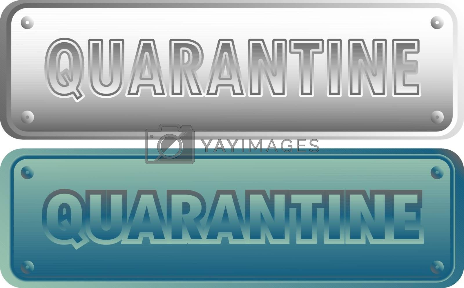 Blue and grey options of quarantine sign, plate or button