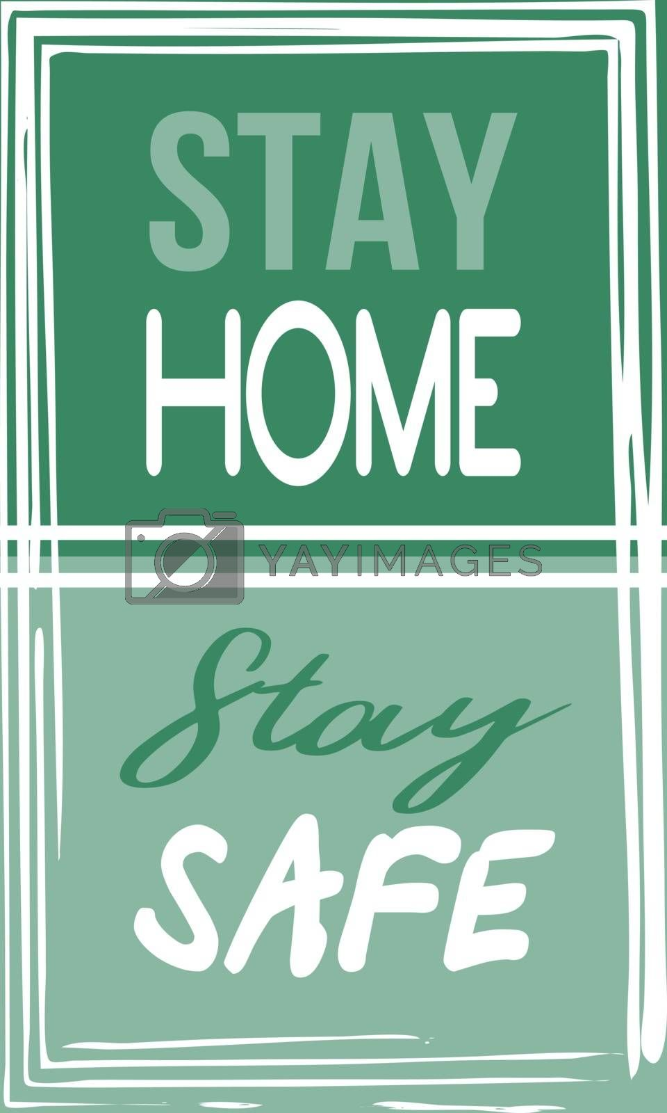Simple poster in white, green and blue colors with text 'stay home - stay safe'