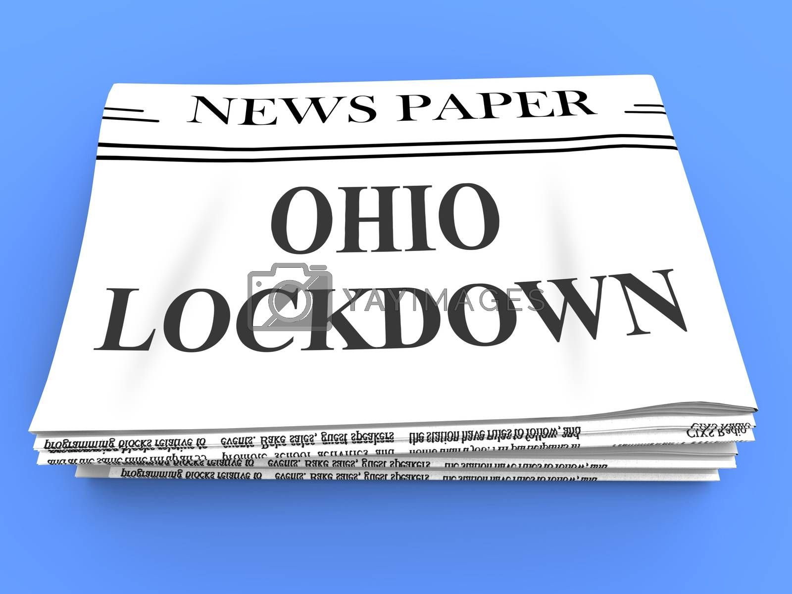 Ohio lockdown news means confinement from coronavirus covid-19 - by stuartmiles