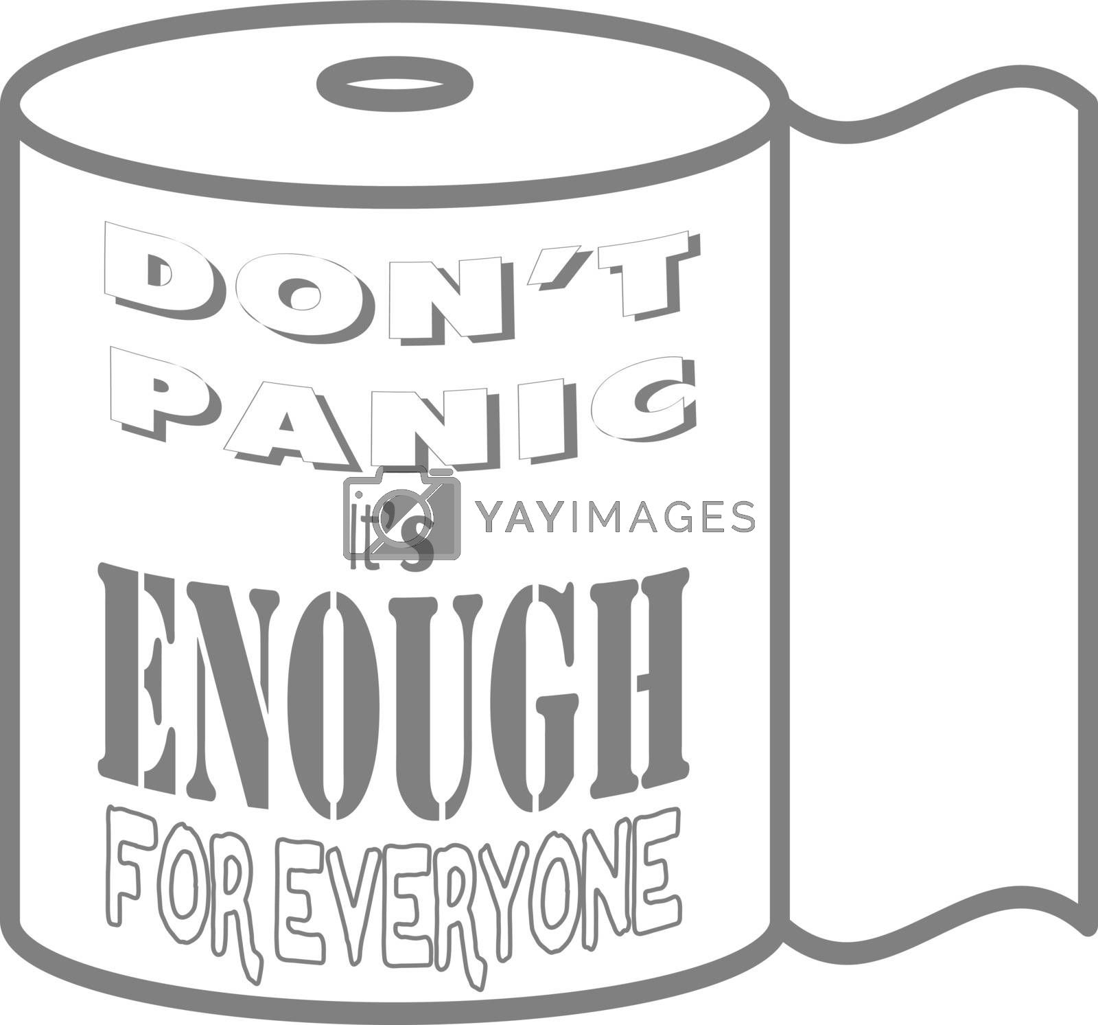 Funny illustration of panic buying with toilet paper roll and text 'don't panic, it's enough for everyone'