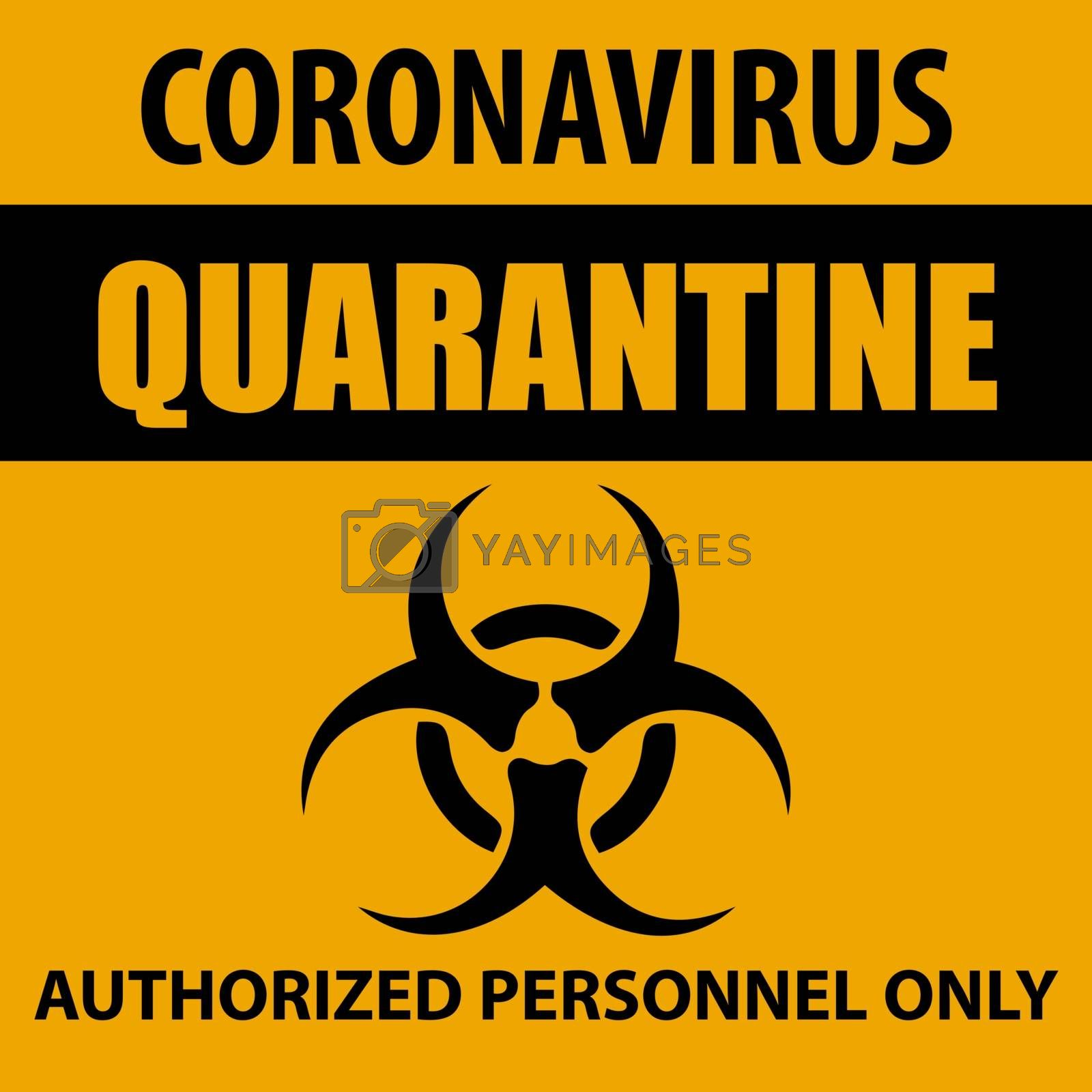 Coronavirus quarantine sign. Information warning sign about quarantine measures in public places. Restriction and caution COVID-19. Vector used for web, print, banner, flyer