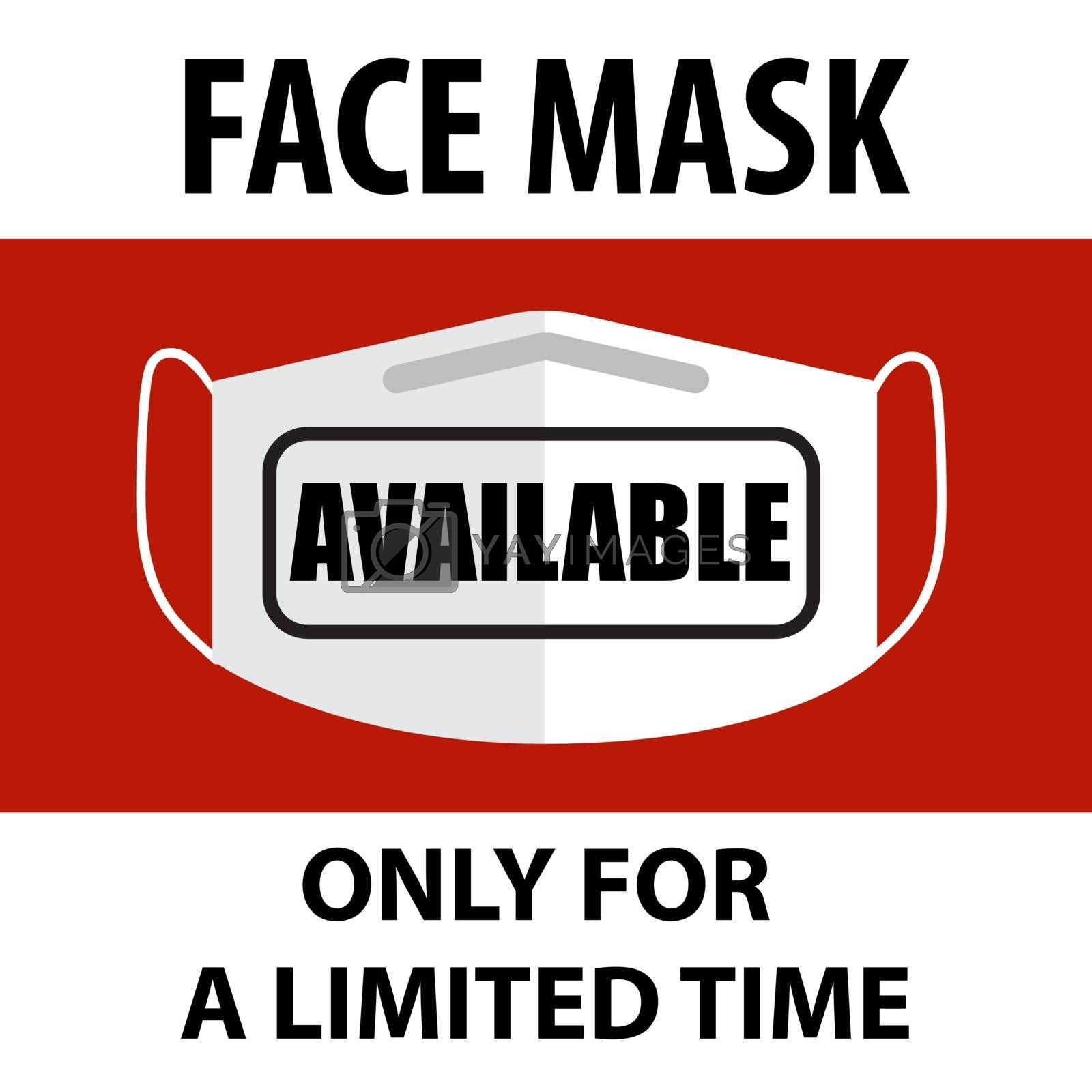 Coronavirus face mask available sign. Warning sign for pharmacies and shops Vector used for web, print, banner, flyer
