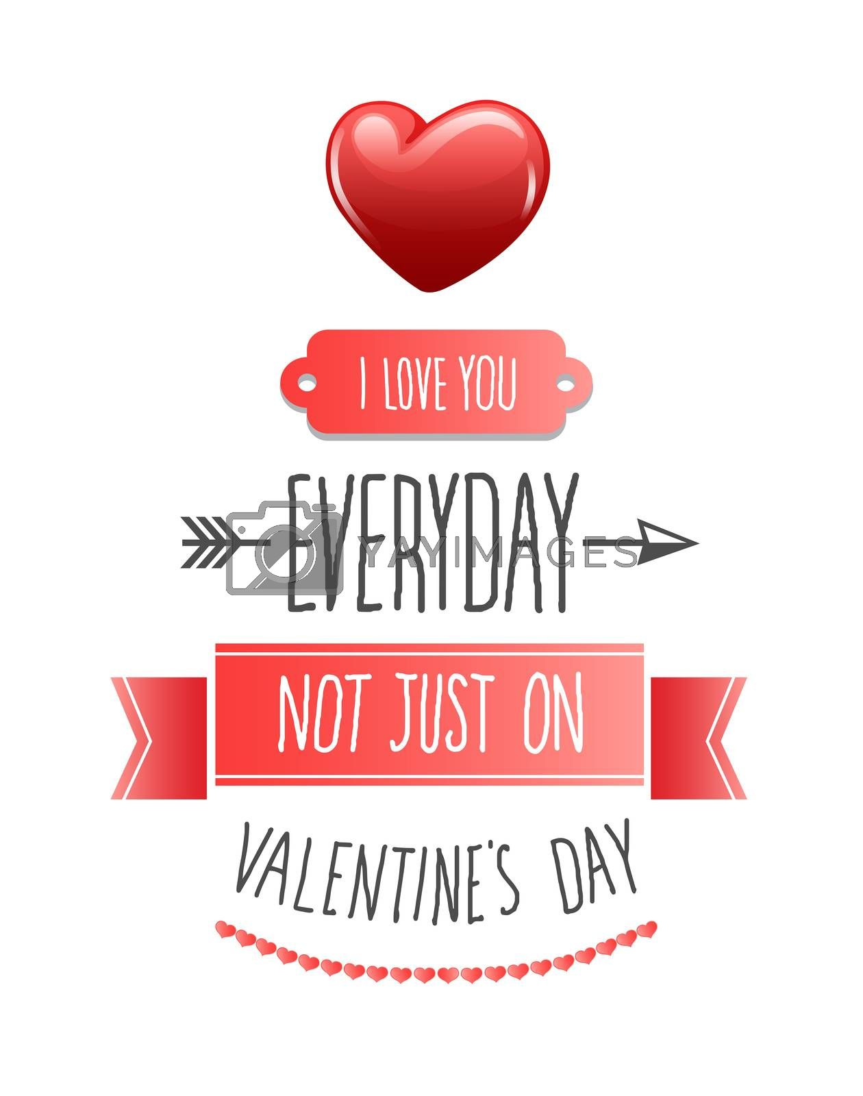 Digitally generated I love you everyday valentines vector