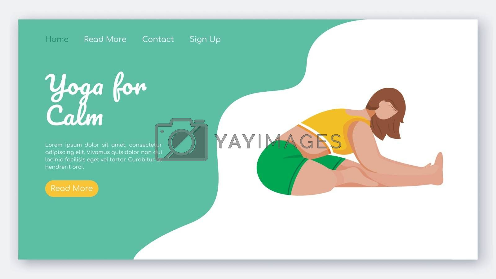 Yoga for calm landing page vector template. Stretch exercises. Healthy lifestyle. Bodypositive website interface idea with flat illustrations. Homepage layout, web banner, webpage cartoon concept