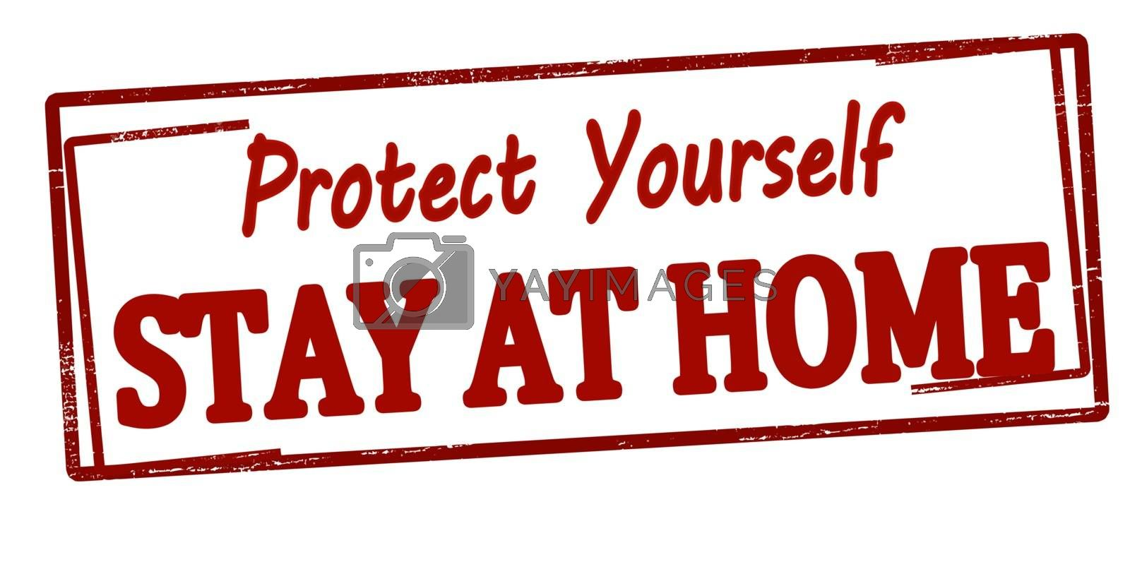 Rubber stamp with text protect yourself stay at home inside, vector illustration
