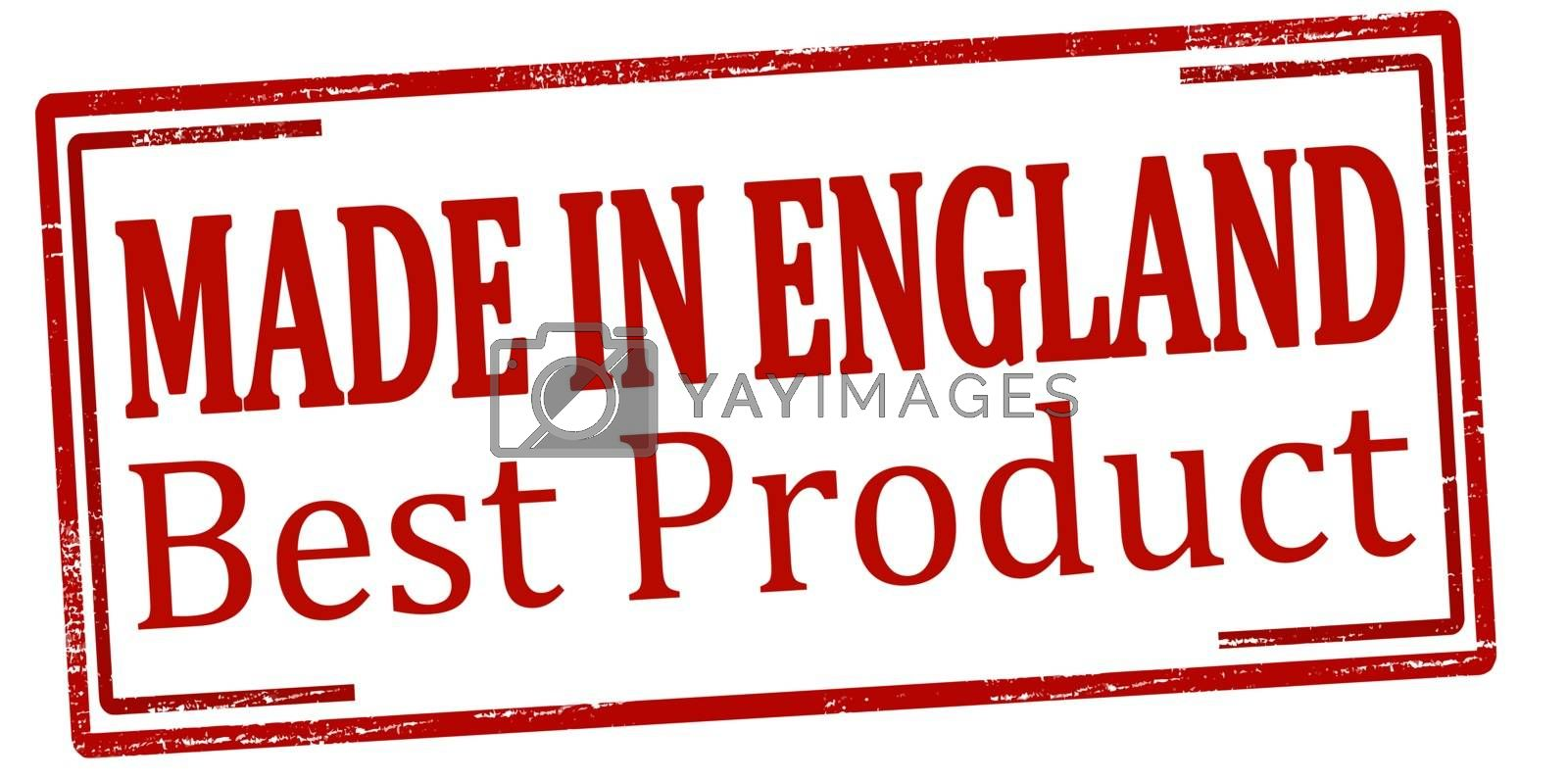 Rubber stamp with text made in England best product inside, vector illustration
