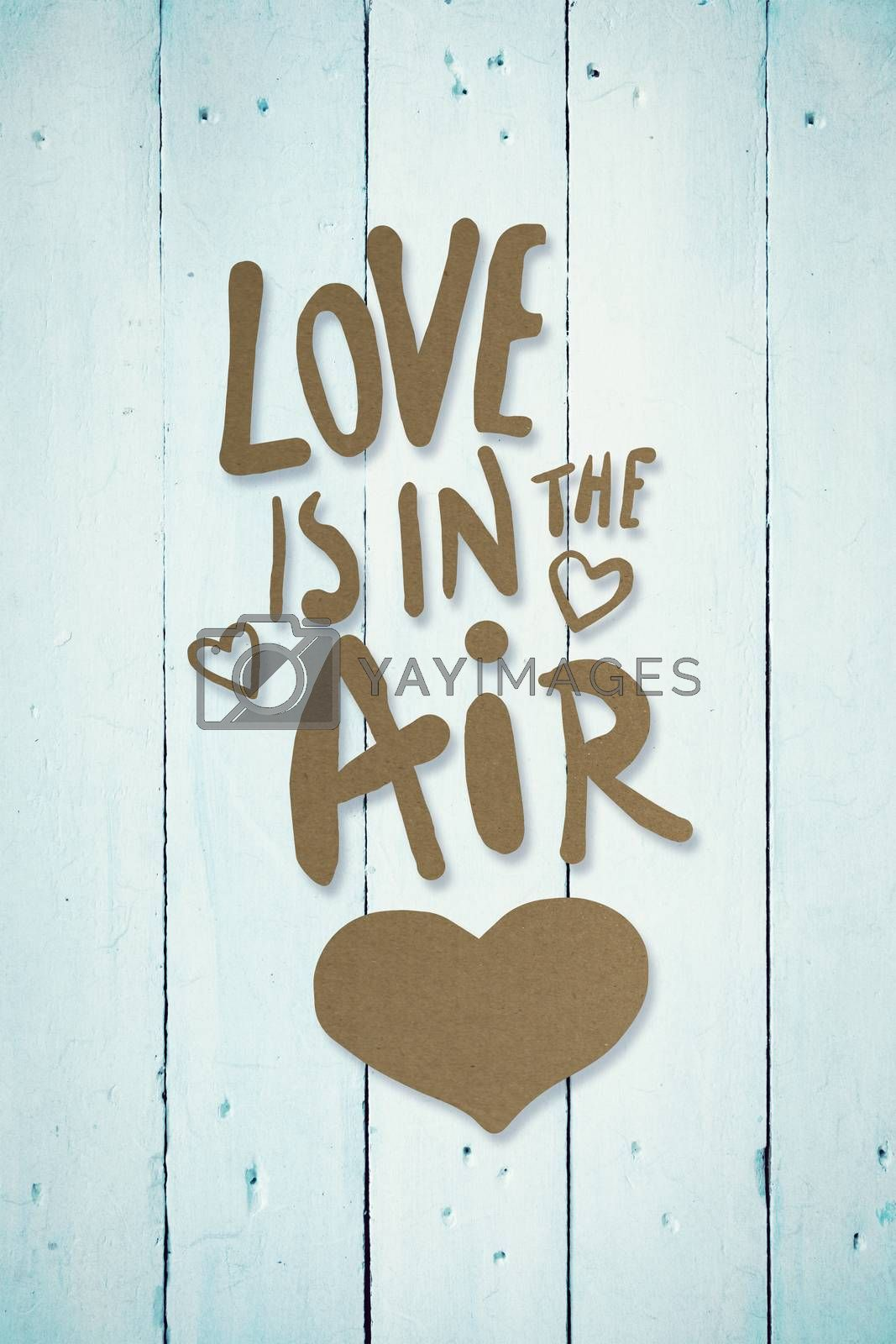 love is in the air against painted blue wooden planks