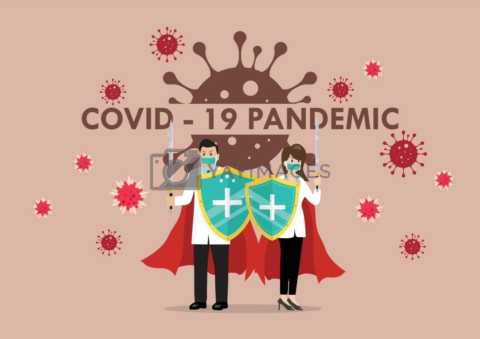 Doctors with shield sword prepare to fighting coronavirus poster by siraanamwong